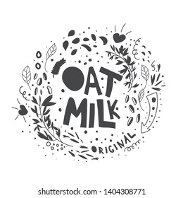 Original oat milk lettering with doodles. Original flat illustration. Vegan, natural hand drawn vector typography. Isolated design element. Healthy, diet nutrition banner, poster, textile design