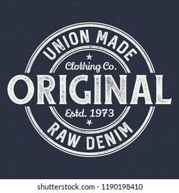Original Raw Denim - Tee Design For Printing