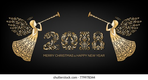 Ornamental christmas numerals 2018 and two angels with ornamental wings. Beautiful angels with trumpet in golden ornate dress. Happy New Year and Merry Christmas golden text on black background.