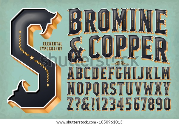 An ornate and retro-styled alphabet with 3d metallic effects. Bromine & Copper would work well on vintage packaging, whiskey bottles, carnival or saloon signs, etc.
