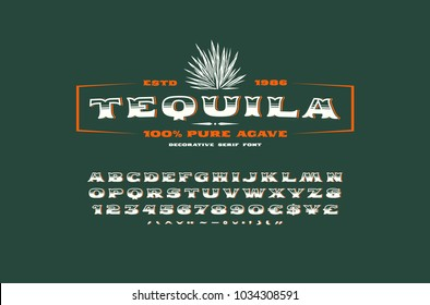 Ornate serif font in retro style. Tequila label template. Letters and numbers for logo, emblem and signboard design. Color print on green background