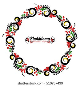 Ornate vector floral round frame in Russian khokhloma style