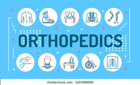 Orthopedics word lettering typography. Rehabilitation after injuries. Musculoskeletal system treatment. Infographics with linear icons on blue background. Creative idea concept.