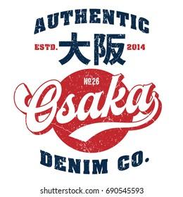 Osaka (written in kanji) The Original - Tee Design For Print