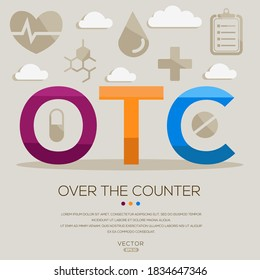 OTC mean (over-the-counter) medical acronyms ,letters and icons ,Vector illustration.