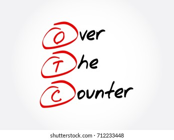OTC - Over The Counter, acronym concept background