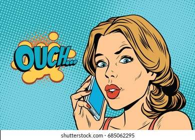 ouch woman speaks on the smartphone. Pop art retro comic book vector illustration