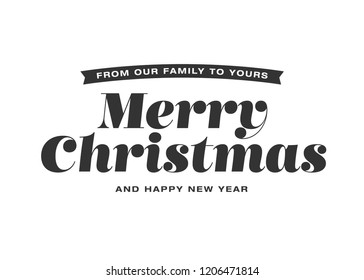 From Our Family To Yours Merry Christmas Illustration Background Ribbon