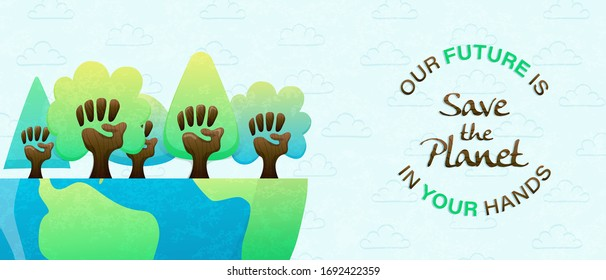 Our future is in your hands eco friendly text quote, earth day or environment help event web banner. Diverse human hand trees together for community support, social awareness concept.