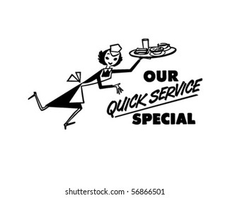 Our Quick Service Special - Restaurant Signage