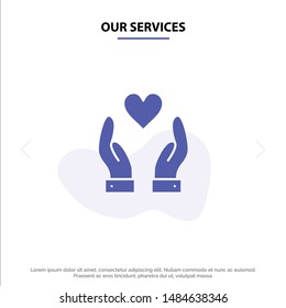 Our Services Hand, Love, Charity Solid Glyph Icon Web card Template. Vector Icon Template background