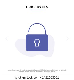 Our Services Unlock, Lock, Security Solid Glyph Icon Web card Template