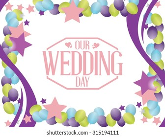 our wedding day party balloon background illustration design