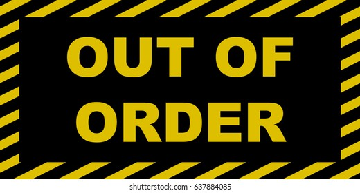 photo regarding Printable Out of Order Sign named Destroyed Out of Purchase Signal Photos, Inventory Illustrations or photos Vectors