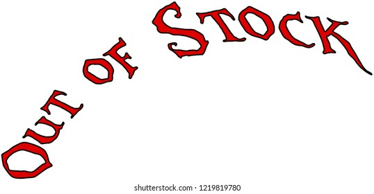 Out of Stock text sign illustration on white Background