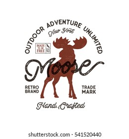 Outdoor adventure label. Vintage typography with moose and texts. Retro illustration. Vector wilderness logo, emblem with letterpress effect. Custom explorer quote