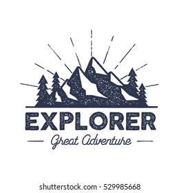 Outdoor explorer badge. Retro illustration of outdoor explorer. Typography and roughen style. logo with letterpress effect. Inspirational text. stock vector. Isolate on white background.