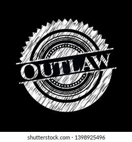 Outlaw on chalkboard. Vector Illustration. Detailed.