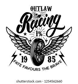 Outlaw racing. Emblem template with biker skull. Design element for poster, t shirt, sign, label, logo. Vector illustration