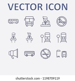 Outline 12 public icon set. bus stop, no smoking, speaker on tribune, train stop, bus and megaphone vector illustration