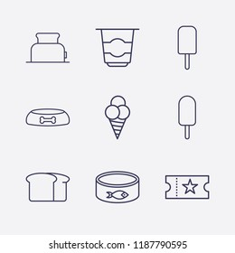 Outline 9 delicious icon set. movie ticket, ice cream, bread, dog food bowl, yogurt, toster and fish canned vector illustration