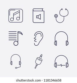 Outline 9 listen icon set. ear, book sound, music player, headphone, stethoscope, headset plug and melody list vector illustration