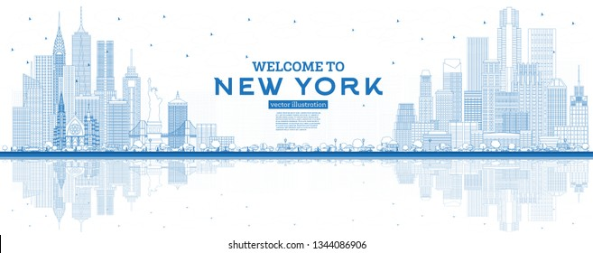 Outline Welcome to New York USA Skyline with Blue Buildings and Reflections. Vector Illustration. Business Travel and Tourism Concept with Modern Architecture. New York Cityscape with Landmarks.