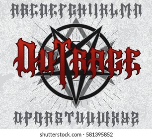 """""""Outrage"""" typeface. Stylish evil font set with star rays, pentagram and hexagram sign on grunge background. Biker sign, t-shirt print, alcohol label."""