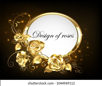 Oval banner with gold frame adorned with jeweled, intertwined roses with gold leafs on black background.