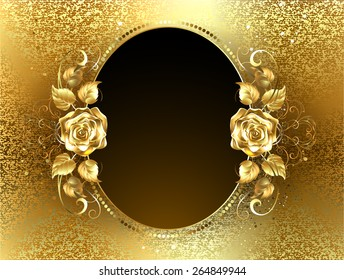 Oval banner with two golden roses on background of gold brocade.