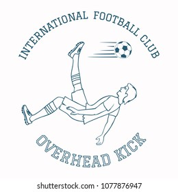 Overhead kick in emblem of soccer club. Retro style. Black and white vector illustration EPS-8.