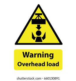 Overhead load, warning sign