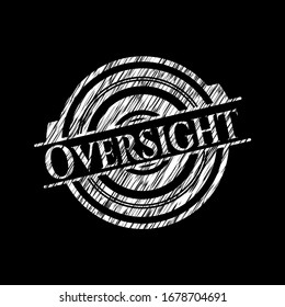 Oversight with chalkboard texture. Vector Illustration. Detailed.