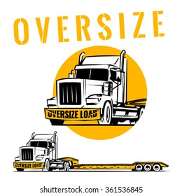 Oversize load truck with lowboy trailer. oversize load sign on front of truck