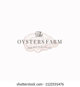 The Oysters Farm Abstract Vector Sign, Symbol or Logo Template. Elegant Opened Oyster Drawing Sketch with Classy Retro Typography. Vintage Luxury Emblem. Isolated.