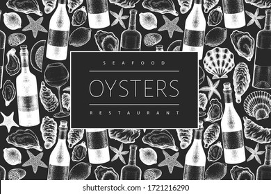 Oysters and wine design template. Hand drawn vector illustration on chalk board. Seafood banner. Can be used for design menu, packaging, recipes, label, fish market, seafood products.