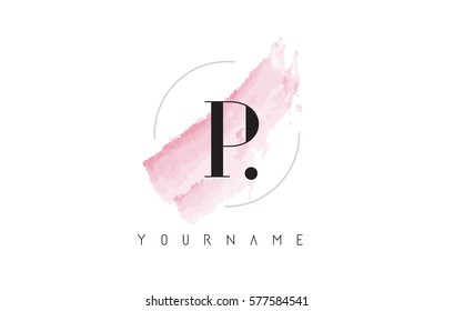 P Letter Logo with Watercolor Pastel Aquarella Brush Stroke and Circular Rounded Design.