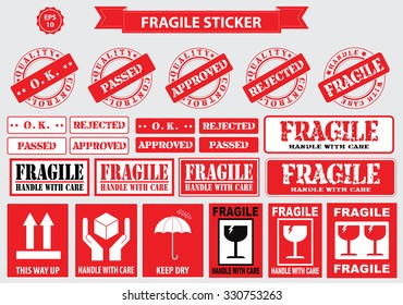 Packaging or Fragile Stickers (Handle with care, this side up, keep dry)
