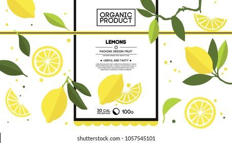 Packing design of lemon. Vector illustration lemon banners. Design for juice, tea, ice cream, lemonade, jam, natural cosmetics, sweets and pastries filled with lemon, dessert menu, health care product