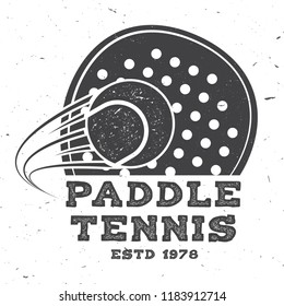 Paddle tennis badge, emblem or sign. Vector illustration. Concept for shirt, print, stamp or tee. Vintage typography design with paddle tennis racket and paddle ball silhouette.