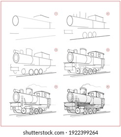 Page shows how to learn to draw sketch of locomotive. Creation step by step pencil drawing. Educational page for artists. Textbook for developing artistic skills. Online education.