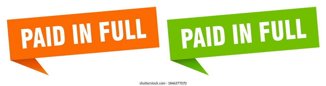 paid in full banner sign. paid in full speech bubble label set