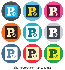 Paid parking sign icon. Car parking symbol. Colored round buttons. Flat design circle icons set. Vector