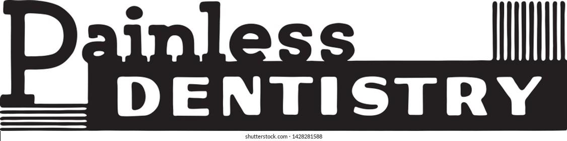 Painless Dentistry - Retro Ad Art Banner for Dental Clinic