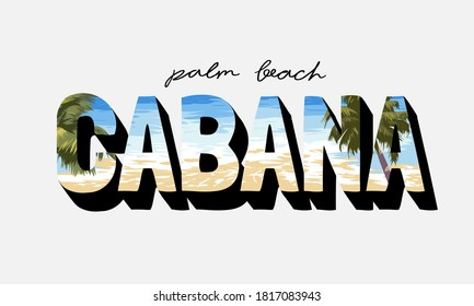 palm beach cabana slogan on beach and palm trees background