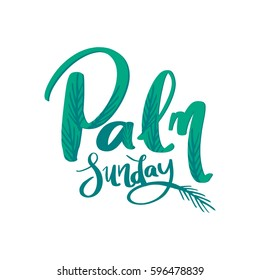 Palm leaf texture with text/ Palm Sunday poster/ Palm Sunday lettering design with leaf illustrations