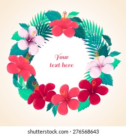 Palm leaves and hibiscus flowers wreath. Retro vector illustration. Place for your text