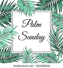 Palm Sunday Christian feast holiday. Tropical jungle tree palm green leaves border frame template. Square rectangle shape. Text placeholder. White background. Vector design illustration.