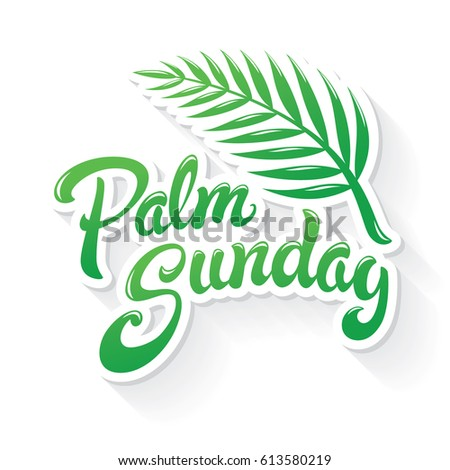 Palm Sunday Hand Drawn Lettering Design Stock Vector Royalty Free