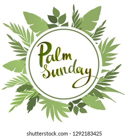 Palm Sunday lettering card. quote to design greeting card, poster, banner, printable wall art, t-shirt and other, vector illustration.